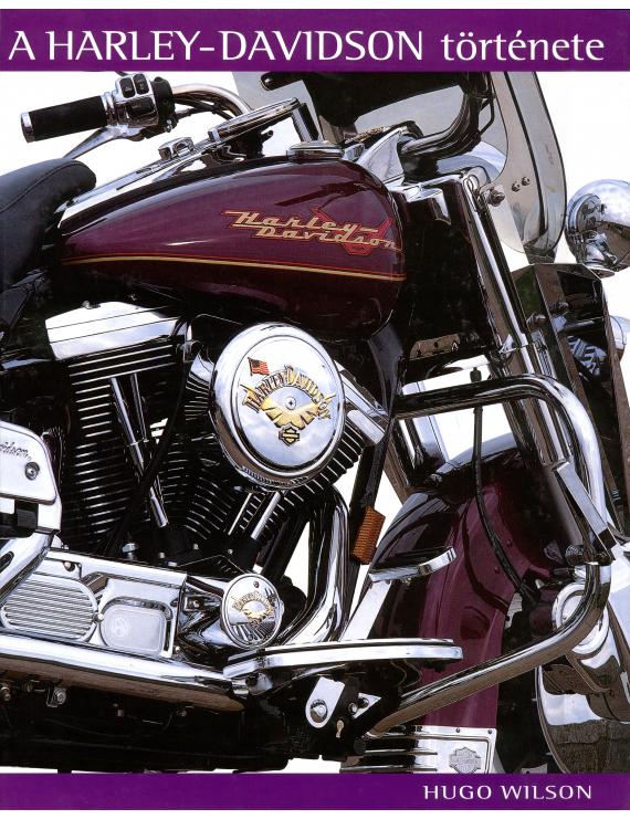 A Harley-Davidson története 3500Ft Egyéb, szórakoztató irodalom
