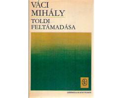 Váci Mihály: Toldi feltámadása 590Ft Antikvár könyvek