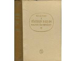 A végtelen dallam - Wagner életregénye 590Ft Antikvár könyvek