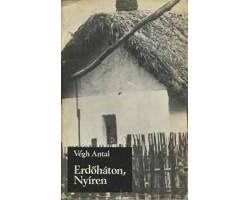Végh Antal: Erdőháton, Nyíren 590Ft Antikvár könyvek