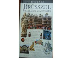 Brüsszel, Bruges, Gent és Antwerpen Útotárs 1990Ft Antikvár könyvek