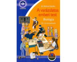 A varázslatos emberi test – Biológia 1192Ft Iskolásoknak, felvételizőknek