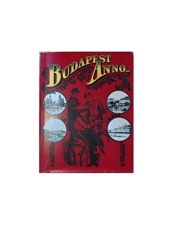 Budapest anno... 890Ft Antikvár könyvek