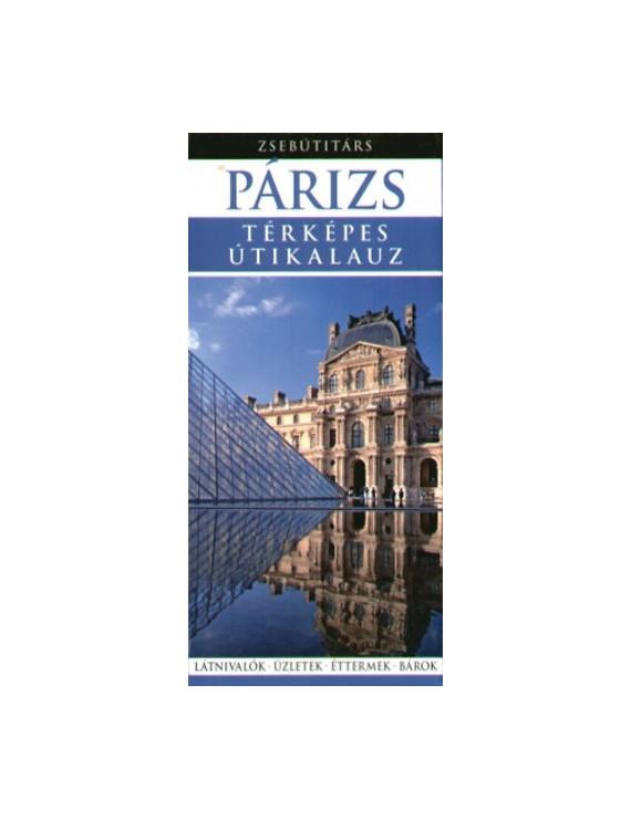 Párizs Zsebútitárs 1490Ft Útitárs útikönyvek