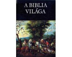 A biblia világa 890Ft Antikvár könyvek