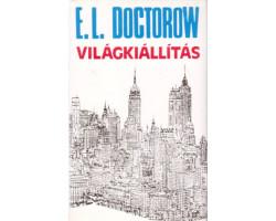 E.L.Doctorow: Világkiállítás 590Ft Antikvár könyvek