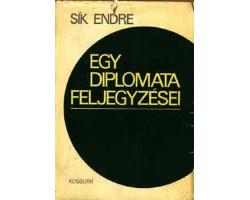 Sík Endre: Egy diplomata feljegyzései 590Ft Antikvár könyvek