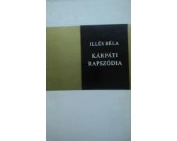 Illés Béla: Kárpáti rapszódia 590Ft Antikvár könyvek
