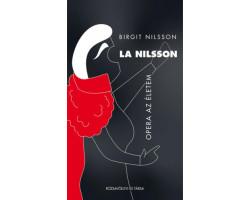 Birgit Nilsson: La Nilsson - Opera az életem 2500Ft Antikvár könyvek