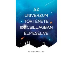 Az univerzum története 100 csillagban elmesélve 3900Ft Kezdőlap