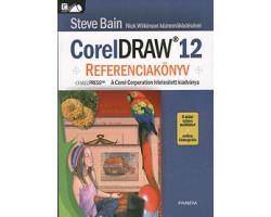 CorelDraw 12 Referenciakönyv 3120Ft Antikvár könyvek