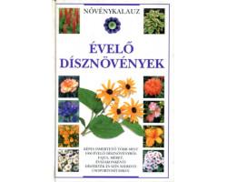 Évelő dísznövények - Növénykalauz 2900Ft Természettudomány