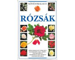 Rózsák - Növénykalauz 2900Ft Természettudomány
