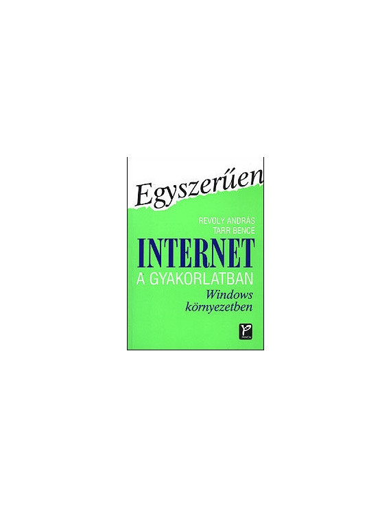 Internet a gyakorlatban 600Ft Antikvár könyvek