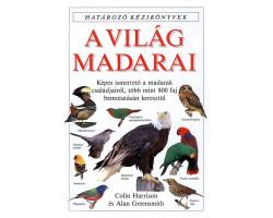 A világ madarai 3360Ft Természettudomány