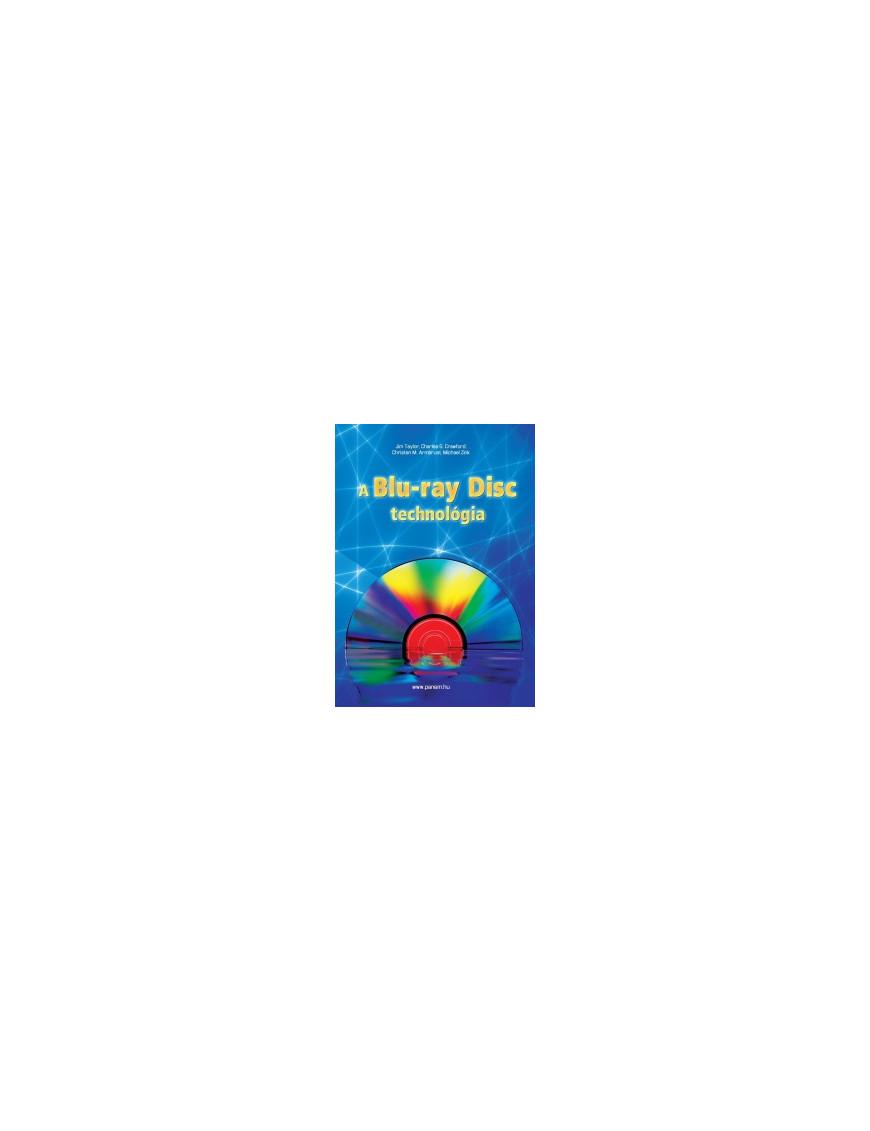 A Blu-ray Disc technológia 6720Ft Informatika