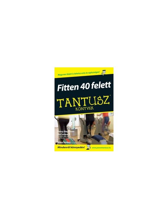 Fitten 40 felett (Akciós) 1740Ft Szépséghibás könyvek