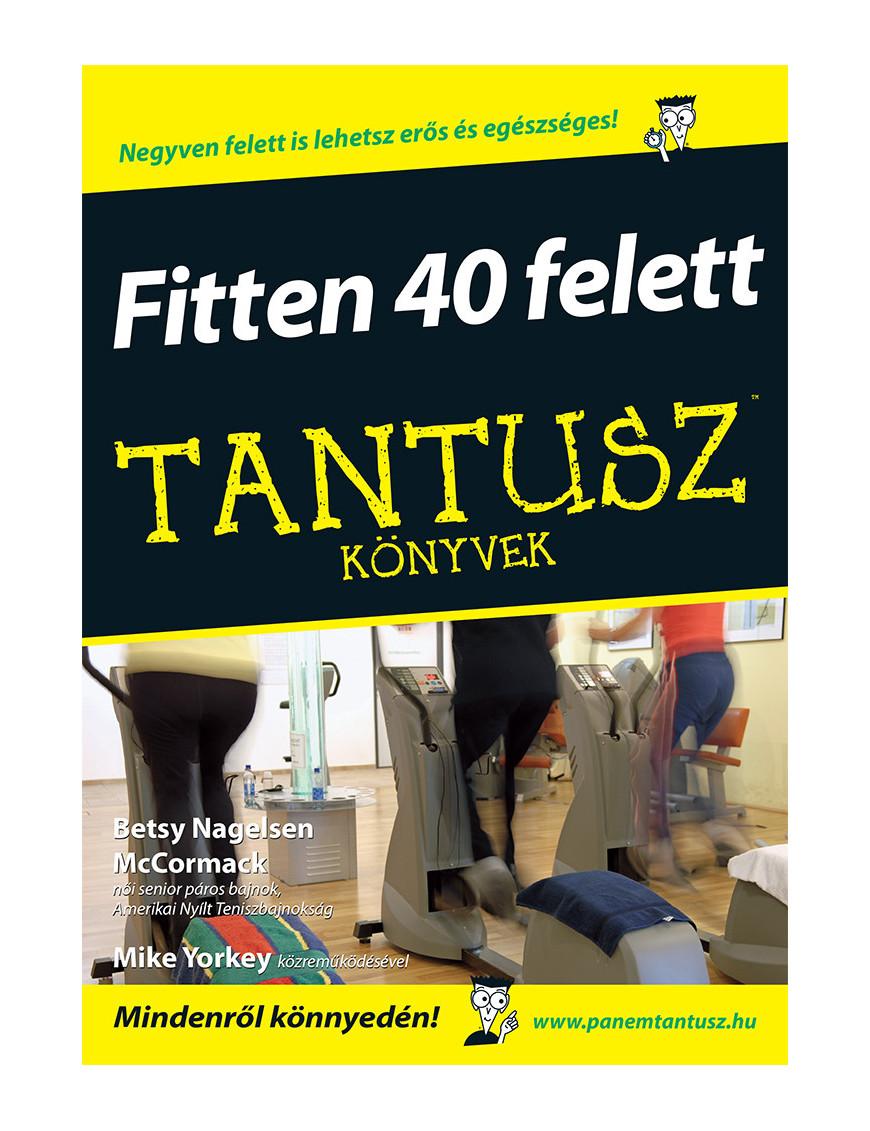 Fitten 40 felett 2320Ft TANTUSZ Könyvek