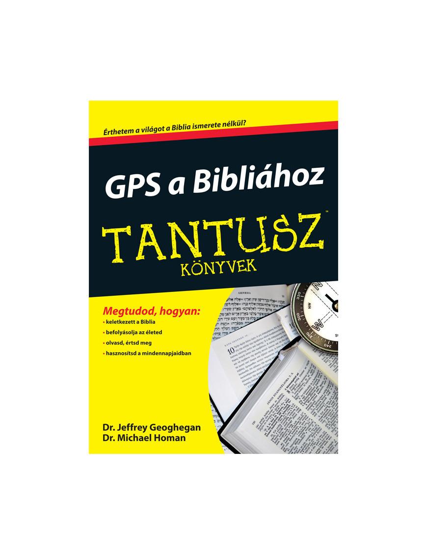 GPS a Bibliához 3360Ft TANTUSZ Könyvek