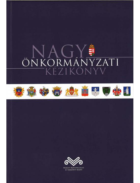 Nagy önkormányzati kézikönyv 10240Ft Közgazdaságtan, pénzügy