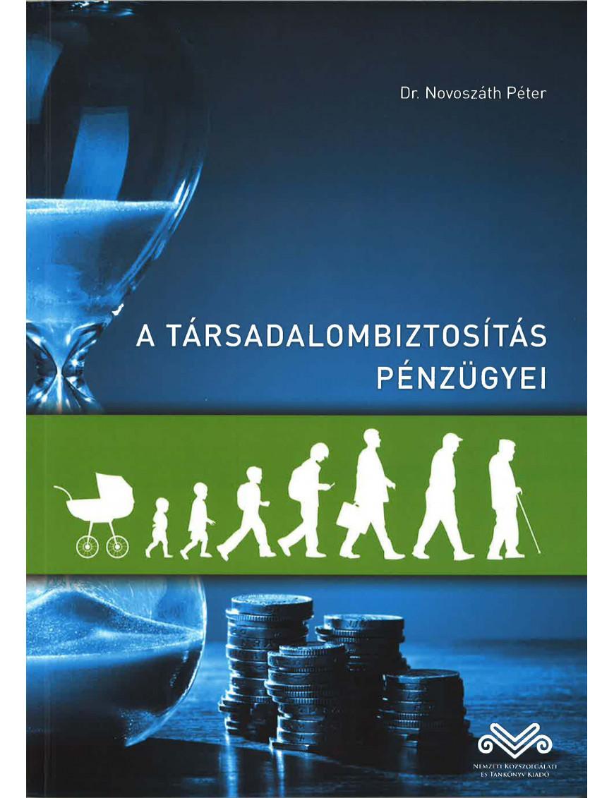 A társadalombiztosítás pénzügyei 4000Ft Közgazdaságtan, pénzügy
