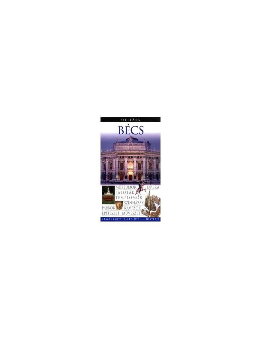 Bécs Útitárs 5800Ft Útitárs útikönyvek