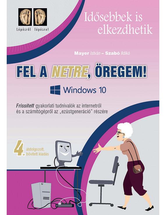 Fel a netre, öregem! – Windows 10! 2320Ft Informatika