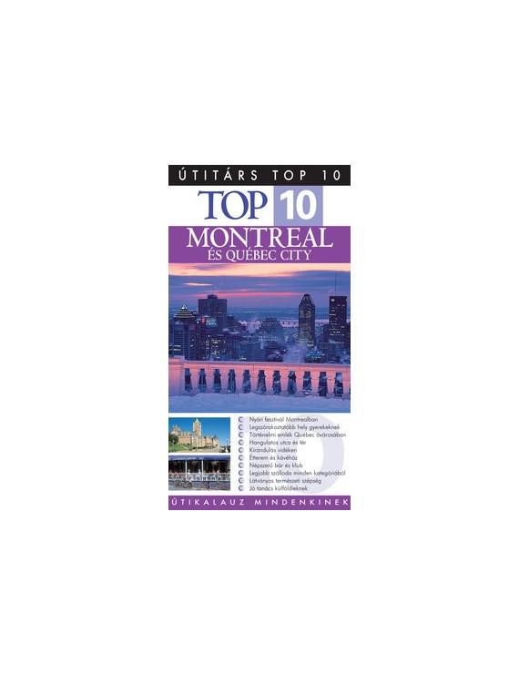 Montreal és Québec City TOP 10 2490Ft Útitárs útikönyvek