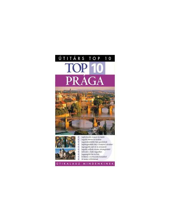 Prága TOP 10 2490Ft Útitárs útikönyvek