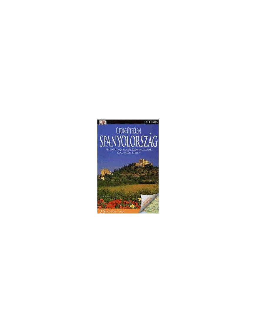 Spanyolország Úton-útfélen 2900Ft Antikvár könyvek