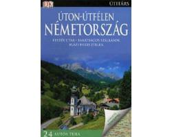 Németország Úton-útfélen 4720Ft Útitárs útikönyvek