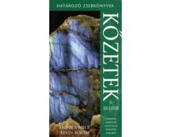 Kőzetek és ásványok – Határozó Zsebkönyvek 2700Ft Természettudomány