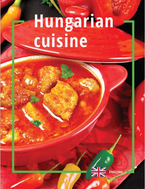 Hungarian cuisine 1490Ft Idegen nyelvű könyvek