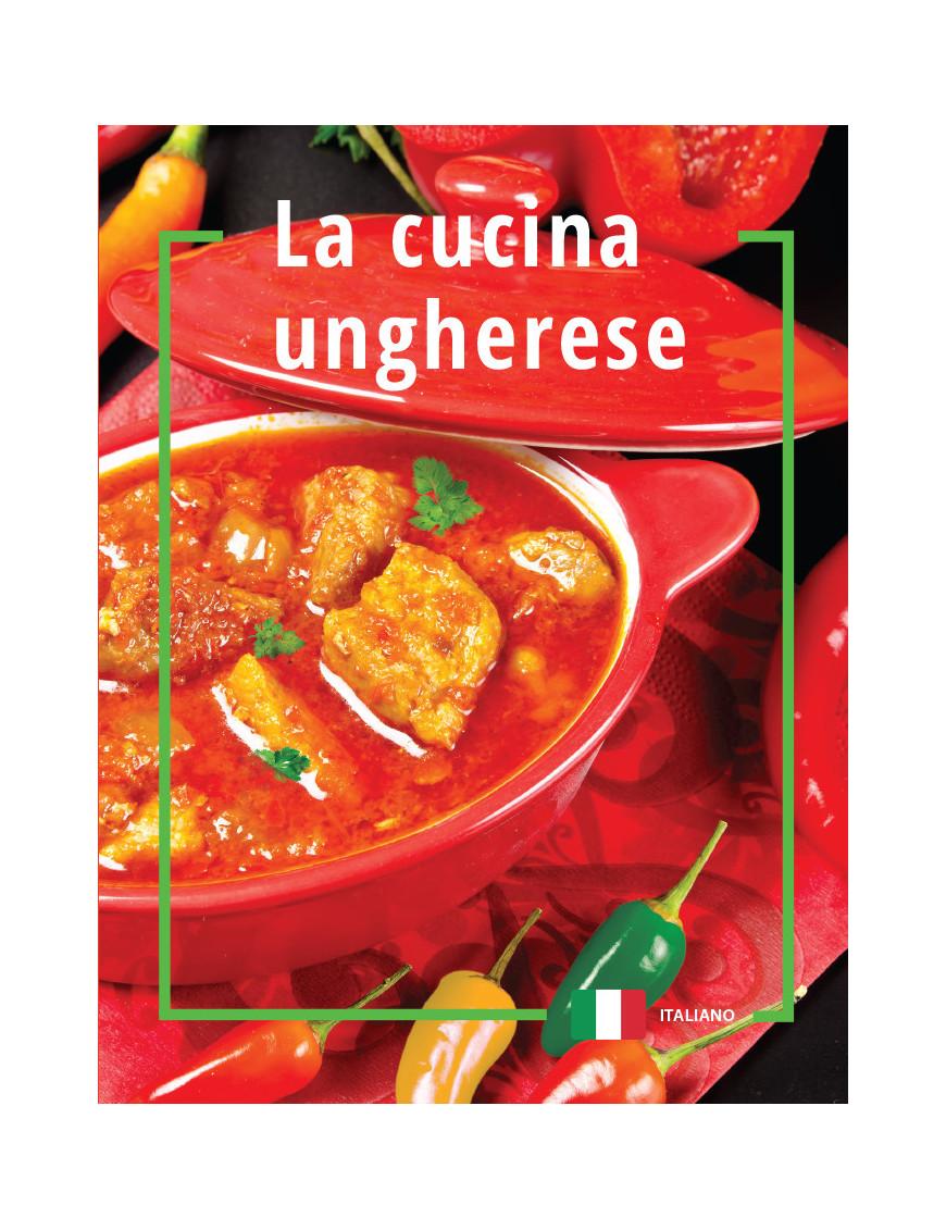 La cucina ungherese 1490Ft Idegen nyelvű könyvek