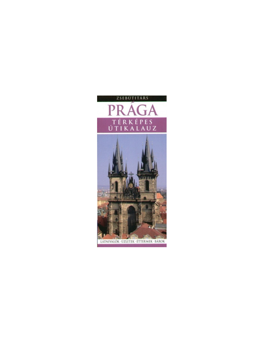 Prága Zsebútitárs 1490Ft Útitárs útikönyvek