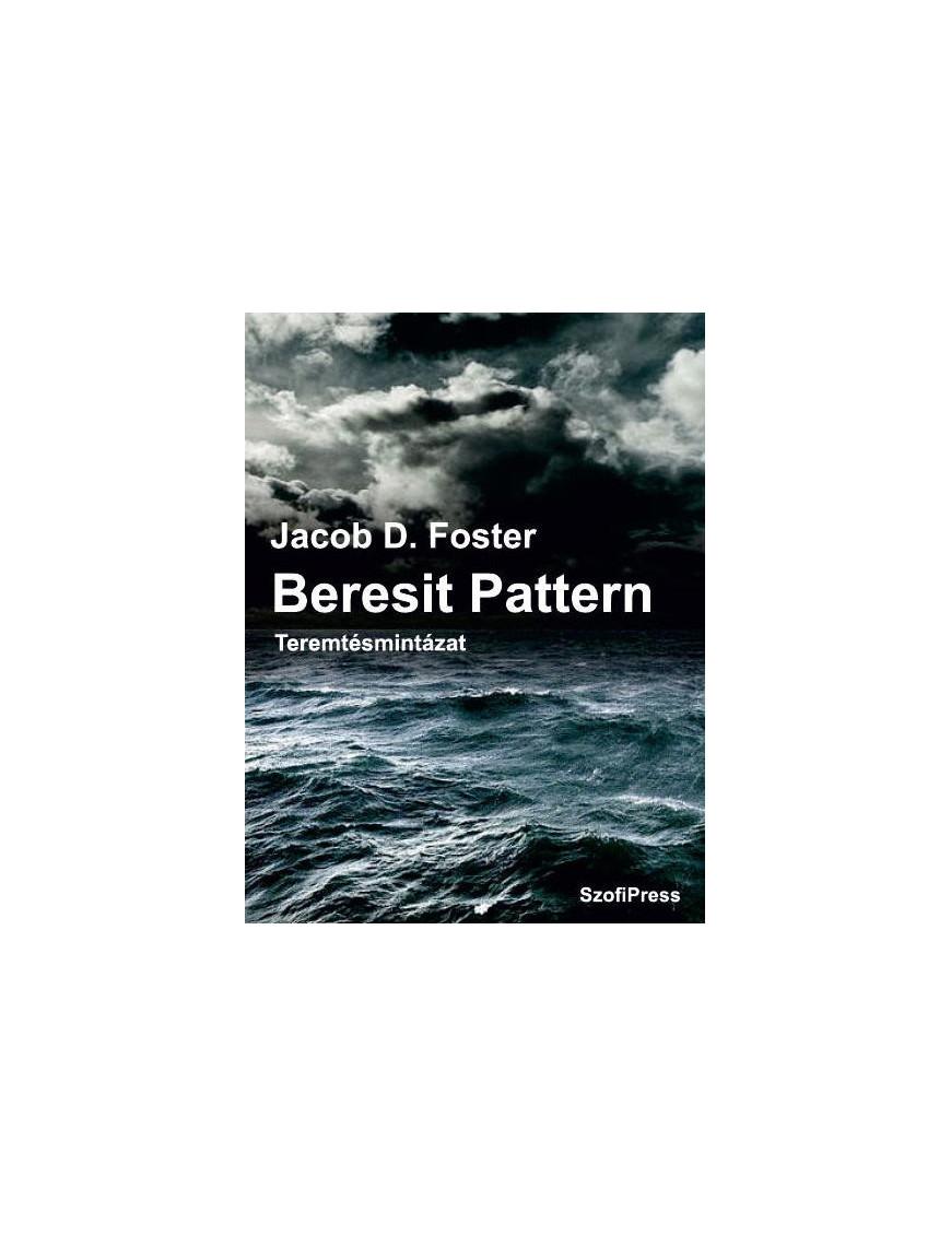 Beresit Pattern - Teremtésmintázat 4990Ft Egyéb, szórakoztató irodalom