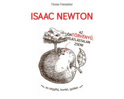 Isaac Newton, az öntörvényű gátlástalan zseni 3120Ft Egyéb, szórakoztató irodalom