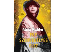Alma Mahler, egy szenvedélyes élet 4720Ft Kezdőlap