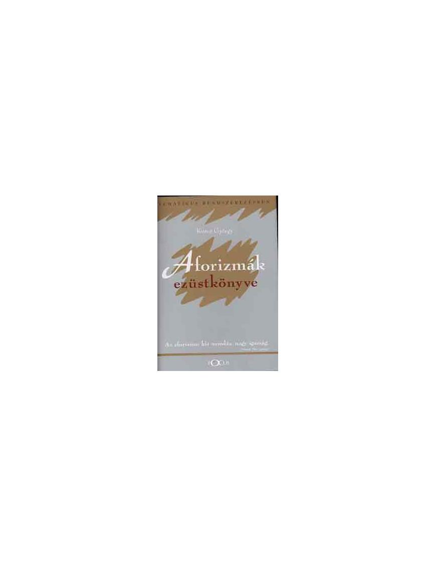 Aforizmák ezüstkönyve 800Ft Antikvár könyvek