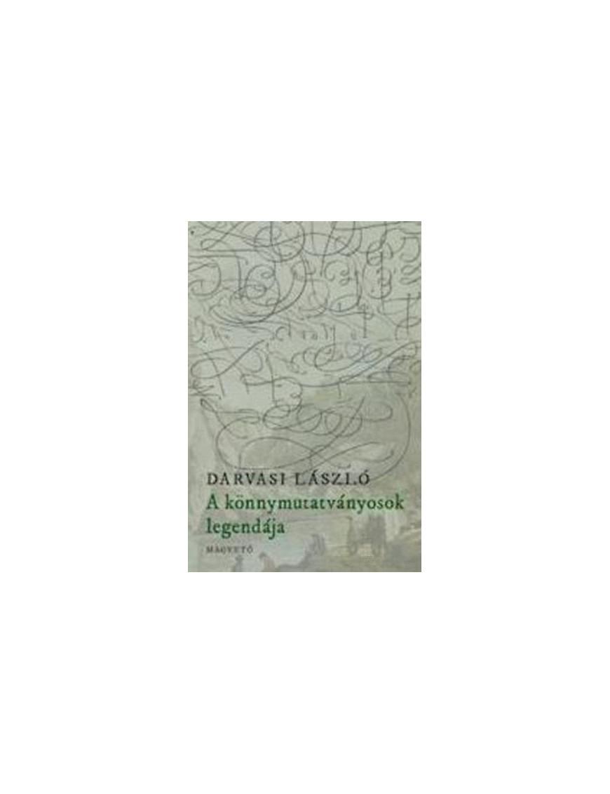 Darvasi László: A könnymutatványosok legendája 2000Ft Antikvár könyvek