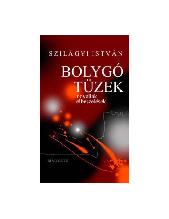 Szilágyi István: Bolygó tüzek 2290Ft Antikvár könyvek