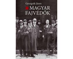 Gyurgyák János: Magyar fajvédők 1990Ft Antikvár könyvek