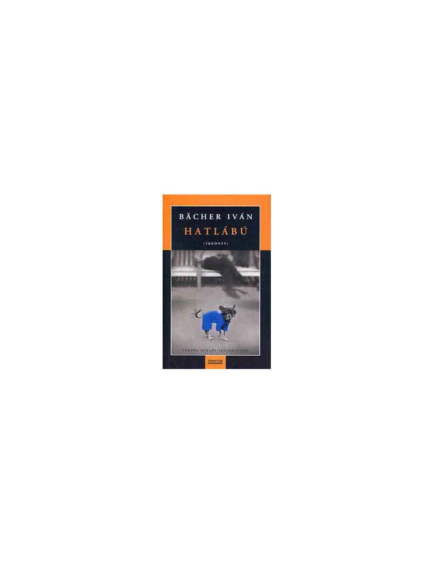 Hatlábú ( Ebkönyv ) 1990Ft Antikvár könyvek
