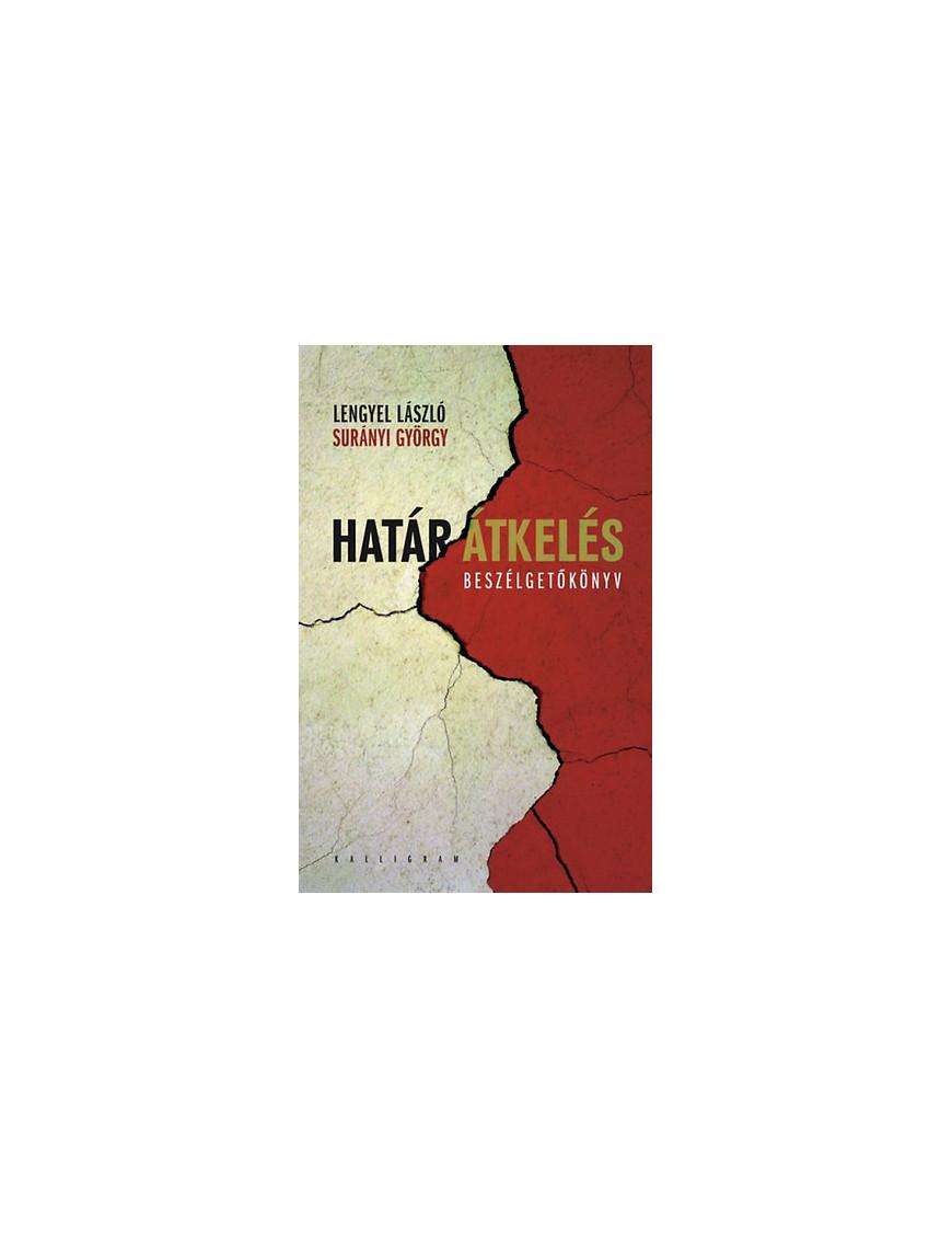Határátkelés - Beszélgetőkönyv 1990Ft Antikvár könyvek