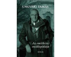 Ungvári Tamás: Az emlékezés enciklopédiája 1590Ft Antikvár könyvek