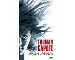 Truman Capote: Nyári átkelés 1190Ft Antikvár könyvek
