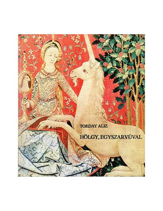 Hölgy egyszarvúval 750Ft Antikvár könyvek