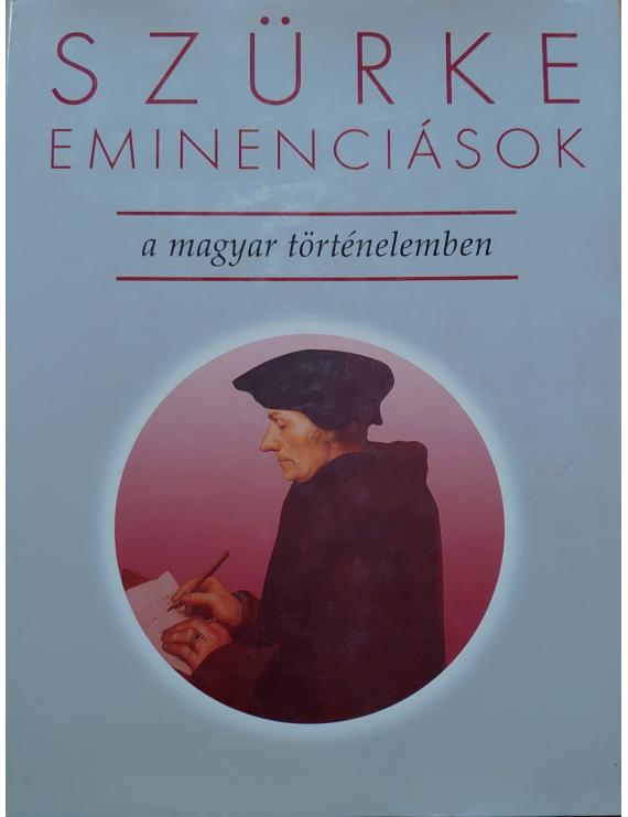 Szürke eminenciások 990Ft Antikvár könyvek