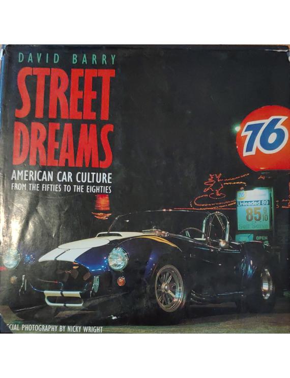 Street Dreams - American car culture from the fifties to the eighties 990Ft Antikvár könyvek