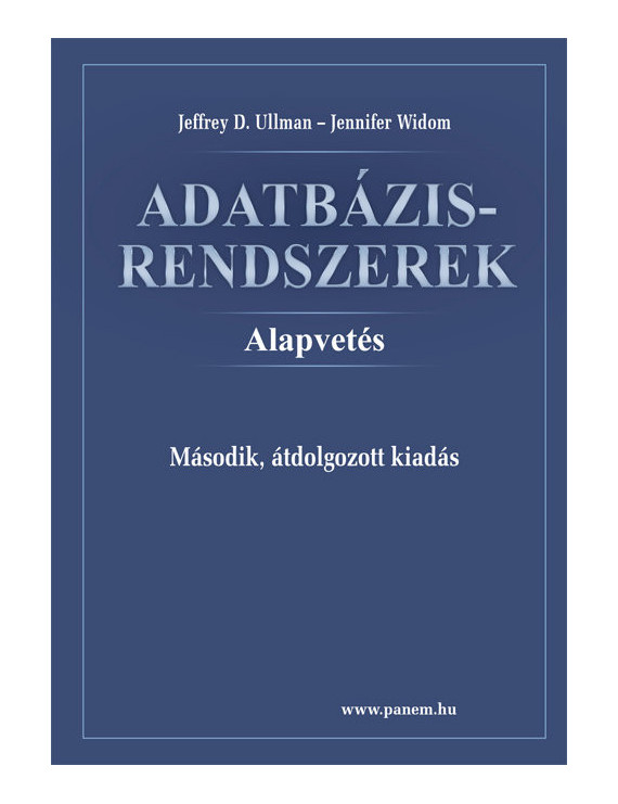 Adatbázisrendszerek – Alapvetés (2. kiadás) 5520Ft Informatika